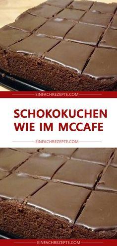 Gâteau au chocolat comme à McCafe - Kuchen Backen - Rezepte - Gateau Easy Cheesecake Recipes, Easy Cookie Recipes, Cream Recipes, Easy Vanilla Cake Recipe, Chocolate Cake Recipe Easy, Chocolate Cookie Recipes, Cake Chocolate, Cookies And Cream Cake, Desert Recipes
