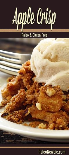 "Bubbling-hot baked apple crisp with a sweet cinnamon crumble. Top with my paleo ""ice cream"" – Mmm!  #paleo #glutenfree"