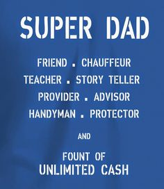 SUPER DAD, Fount of Unlimited Cash -  T Shirt  gift for Fathers Dad Birthday, Birthday Quotes, Funny Birthday, Super Dad, Gifts For Father, Dads, Tee Shirts, Birthday Fun, T Shirts