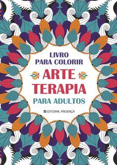 Novo livro de Colorir para Adultos! Disponível em Maio <3| Arte-Terapia