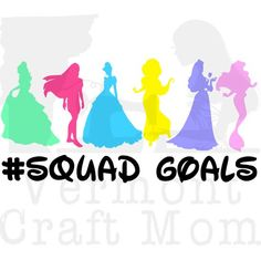 Disney Princesses #Squad Goals Cut File. .png .svg Belle, Pocahontas, Cinderella, Jasmine, Aurora, Ariel. Circuit and Silhouette compatible. by VermontCraftMom on Etsy (null)