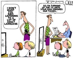This is so true today! The cussing and bad mood started about 15 minutes after he started on the taxes. Accounting Career, Accounting Humor, Political Cartoons, Funny Cartoons, Satirical Cartoons, Taxes Humor, Tax Day, Life Decisions
