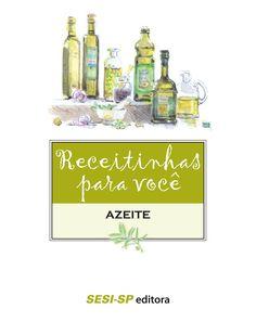 Receitinhas Para Você. Azeite - 9788550400297 - Livros na Amazon Brasil