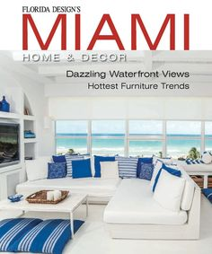 Miami Home Decor | Miami Home and Decor is a part of the Florida Design growing family of magazines. For over thirty years, Florida Design Inc.'s owners have created high-end content for the ultra-luxury market. ➤ To see more ideas visit Sideboards and Buffets Blog and subscribe our newsletter! #homedecorideas #interiordesign #decorideas #designtrends #interiordesignmagazines #designmagazines