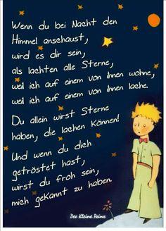 Der kleine Prinz: Wenn Sie nachts in den Himmel schauen The Little Prince: When you look at the sky at night Cool Words, Wise Words, German Words, Look At The Sky, The Little Prince, In Loving Memory, Quote Prints, Beautiful Words, Grief
