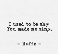Love Hafiz but I think this is Rumi. Quotes To Live By, Love Quotes, Inspirational Quotes, Motivational, Hafiz Quotes, Thing 1, Hopeless Romantic, My Guy, Beautiful Words