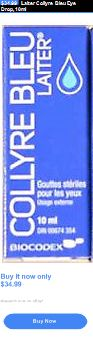 Eye Drops and Wash: Laiter Collyre Bleu Eye Drop, 10Ml BUY IT NOW ONLY: $34.99