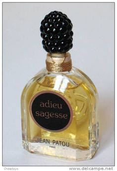 Adieu Sagesse from Jean Patou, launced in 1925.