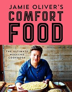"""Jamie Oliver's comfort food : the ultimate weekend cookbook"" / by Jamie Oliver ""This beautiful book contains the chef's most scrumptious, gratifying, new, and exciting recipes in the wonderful world that is comfort food. Jamie Oliver Comfort Food, Jaime Oliver, Vegetarian Lasagna Recipe, Cookbook Pdf, How To Cook Ham, New Cookbooks, Kids Nutrition, Slow Cooker Recipes, Gourmet"
