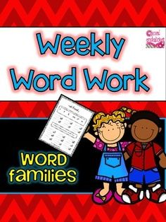 Word Work  {Word Families} - Weekly Word Work These are great for daily 5, word work, literacy centers, homework etc. Just print and go! There are tons of word families! $