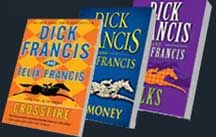 Dick Francis  - a much loved author.  I think I've read everything he wrote.  Glad his son is carrying on the tradition.