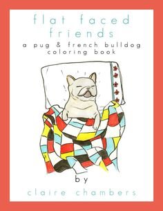 Pug & French Bulldog Coloring Book Gifts by ChickenpantsStudio