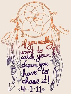 this quote along with a dreamcatcher tattoo!