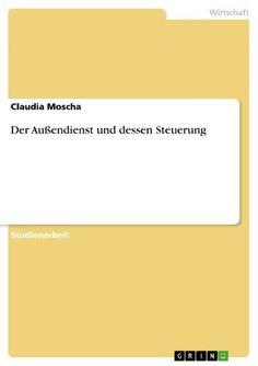Download free Der AuÃendienst und dessen Steuerung (German Edition) pdf