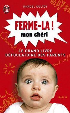 Ferme-la mon chéri ! de Marcel Doltot 4,75€