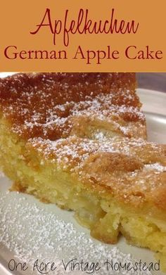 Apfelkuchen - Authentic Southern Bavarian Apple Cake This takes me back to my summers in Bamberg, Germany! Nearly authentic Apfelkuchen: German Apple Cake from One Acre Vintage Homestead German Desserts, Just Desserts, German Food Recipes, Apple Desserts, German Recipes Dinner, Hungarian Recipes, Health Desserts, German Appetizers, Bavarian Recipes