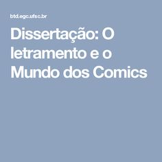Dissertação: O letramento e o Mundo dos Comics
