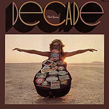 Decade. Neil Young. I pick this greatest hits album because, frankly, the songs were chosen by Neil Young himself. This guy is one of the most influential artists of all time. He made CSN a better band. He has made so many good songs and has influenced so many people during his career that it's amazing. He is on tour again in 2012. There's a reason these guys keep touring and selling out. It's called  TALENT.