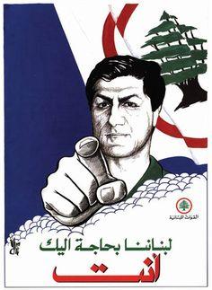Title Our Lebanon needs you, YOU Publisher Lebanese Forces Author / Designer Pierre Sadek / Atelier d'Art Size 48x66 cm