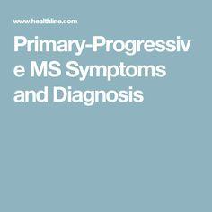 Primary-Progressive MS Symptoms and Diagnosis