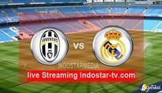 NONTON STREAMING BOLA FINAL LIGA CHAMPIONS JUVENTUS VS REAL MADRID