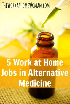 Top 5 Work at Home Jobs in Alternative Medicine | The Work at Home Woman