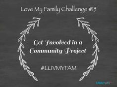 Love My Family Challenge #15. Share the Love. #luvmyfam
