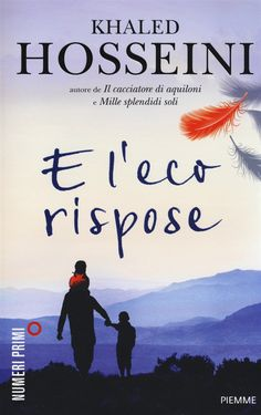 Libro E l'eco rispose di K. Hosseini | LaFeltrinelli
