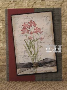 """By Tracy Harp. Flower stamp is """"Art of Life"""" from Stampin' Up. Script stamp is """"French Script."""" Details on her website."""