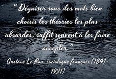 Gustave Le Bon, sociologue français (1841-1931)