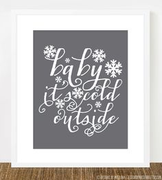 Baby it's Cold Outside /// Winter Snowflake Art Print by designsbynicolina