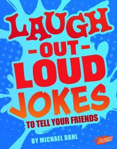 Get ready to share these hilarious tear-jerking laugh-out-loud jokes with your friends! May 2018