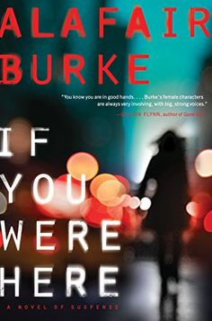 If You Were Here: A Novel of Suspense by Alafair Burke https://smile.amazon.com/dp/B009NFDQ40/ref=cm_sw_r_pi_dp_x_Lr2gzbJMQS741