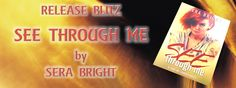 Sammy's Book Obsession: Release Blitz & My 5 Star Review: See Through Me b...