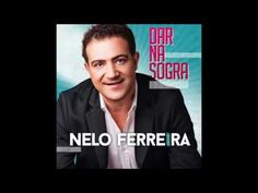 Da Na Sogra  - Nelo Ferreira