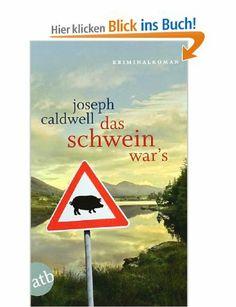 Das Schwein war's: Amazon.de: Joseph Caldwell, Irmhild Brandstädter, Otto Brandstädter: Bücher