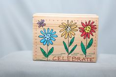 """Celebrate Flowers 3-1/8"""" Rubber Stamp Wood & Foam Backed            http://autopartspuller.com/ Great Sale 50% off entire store!! Copper, Glassware, Wood Crafts, Scrap Booking   Also Find us on:  http://hometownvintage.com http://autopartspuller.com @HomeTownVintage @autopartspuller @preppershowto http://facebook.com/hometownvtg http://facebook.com/AutoPartsPuller"""