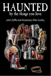 Haunted By The Things You Love, my new book about haunted objects with John Zaffis, and much more in my August 2014 edition of Strange Dimensions, now posted at http://ymlp.com/zZwxzn