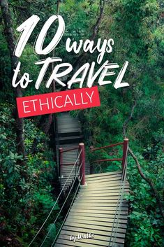 Slow travel: 10 easy ways to travel ethically & support sustainable tourism