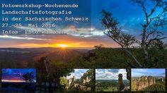 Fotoworkshop-Wochenende Mai 2016 in der Sächsischen Schweiz #Elbsandsteingebirge #Landschaftsfotografie