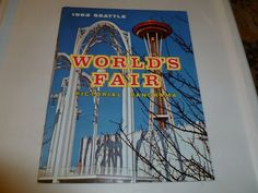 SEATTLE WORLD'S FAIR 1962 Pictorial Panorama