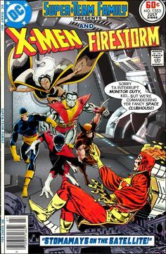 Super-Team Family: The Lost Issues!: The X-Men and Firestorm Old Comic Books, Comic Book Artists, Comic Book Covers, Comic Artist, Marvel Vs, Marvel Dc Comics, Marvel And Dc Crossover, Classic Comics, Comic Page