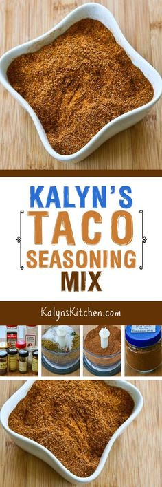 When you make your own Taco Seasoning Mix, you know there's not added sugar or other chemicals, and this blend that I call Kalyn's Taco Seasoning Mix is one I've been making for years! [found on KalynsKitchen.com]