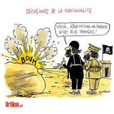 Déchéance de nationalité : inspiré par daesh ! - Dessin du jour - Urtikan.net