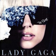 The Fame by Lady Gaga album cover                                                                                                                                                      More
