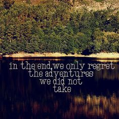 adventure Art Print - I live my life with no regrets Great Quotes, Quotes To Live By, Inspirational Quotes, Awesome Quotes, Motivational, Funny Quotes, Cool Words, Wise Words, The Ventures