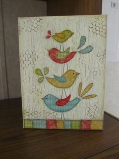 This cute bird family 9 x 12 mixed media canvas would be a delightful gift for a friend or yourself! This is an example. Each one turns out a little differently but I will use the same color combinations and layout/ composition to recreate it for you again, as close to exact as