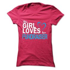 This girl love her FUNDRAISER T Shirts, Hoodie. Shopping Online Now ==►…
