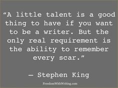 Especially, if you want to write with emotional punch! More wisdom from the King.