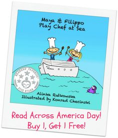 It's Read Across America Day! Buy Maya & Filippo Play Chef at Sea, send a FB message to Maya & Filippo Travel Picture Book Series with your order number and get Maya & Filippo Make Friends in Auckland (pdf) for free!  http://mayafilippo.com/2014/03/03/dr-seuss-birthday-lets-celebrate-with-a-book-deal/